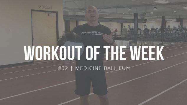 Workout of the Week #32 | Medicine Ball Fun