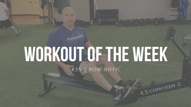 "Workout of the Week #35 ""Row-riffic"" with Monte Priske"