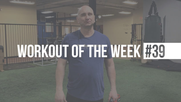 Monte's Workout of the Week #39