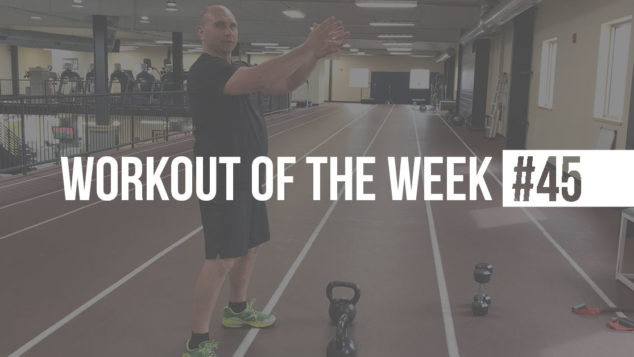 Monte's Workout of the Week #45