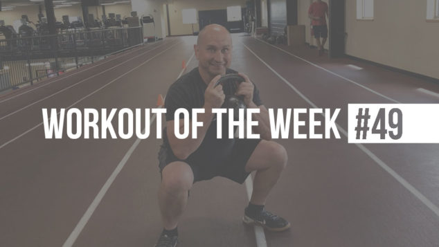 Monte's Workout of the Week #49