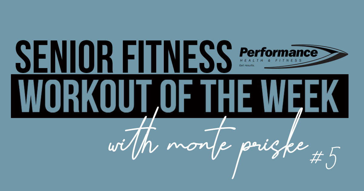 Senior Fitness Workout of the Week #05