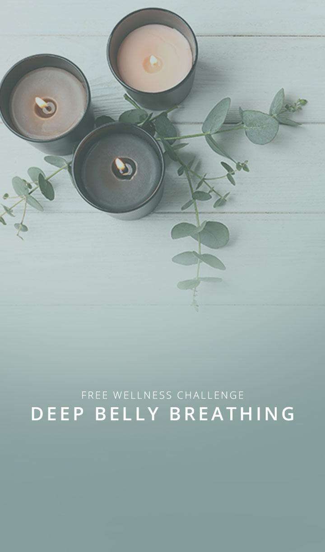 Wellness Challenge - Deep Belly Breathing